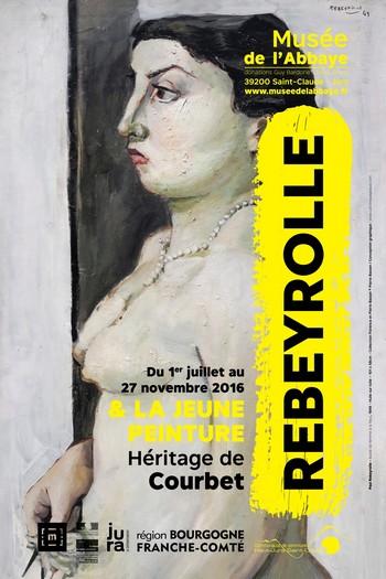 Rebeyrolle et la jeune peinture – Héritage de Courbet