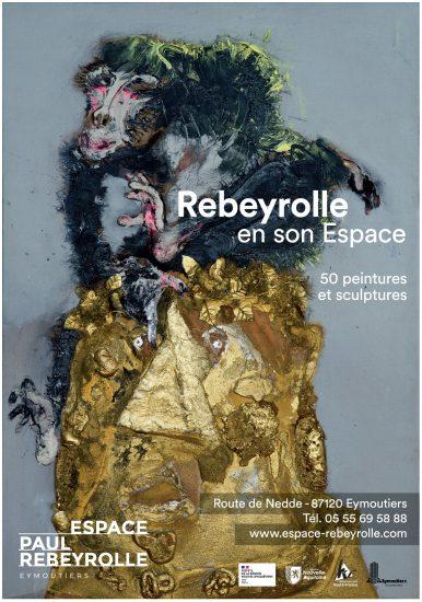 «Paul Rebeyrolle en son espace»